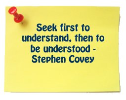 Seek First to Understand